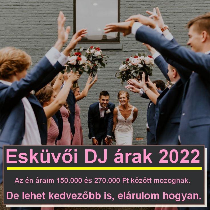 Esküvői DJ árak 2022